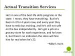actual transition services
