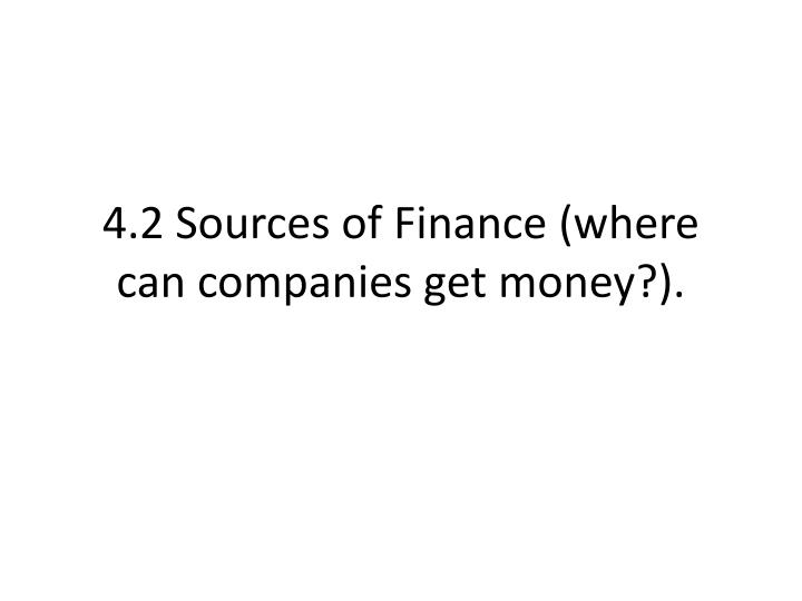 4 2 sources of finance where can companies get money n.