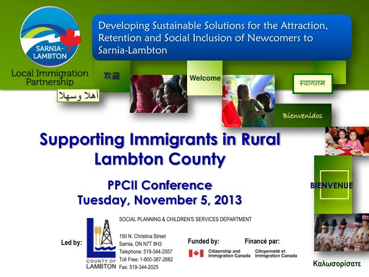 supporting immigrants in rural lambton county ppcii conference tuesday november 5 2013 n.