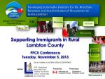 supporting immigrants in rural lambton county ppcii conference tuesday november 5 2013