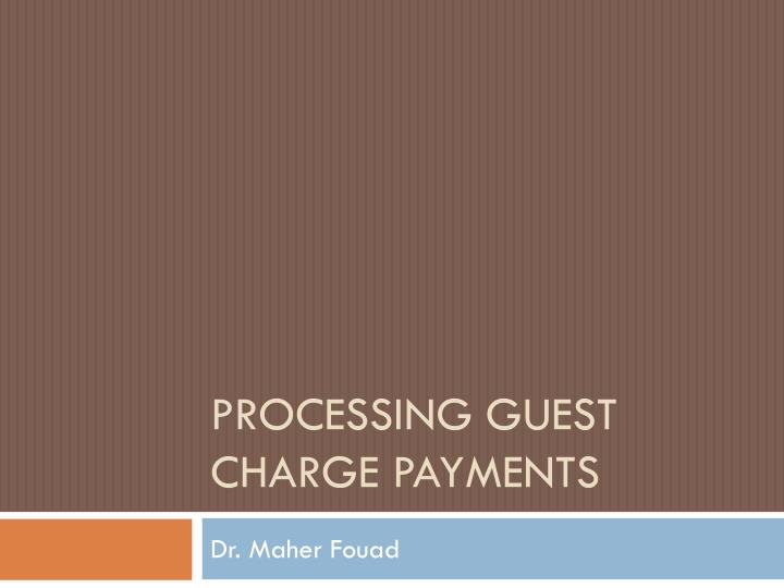 processing guest charge payments n.