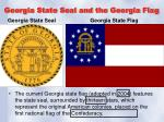 georgia state seal and the georgia flag