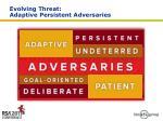 evolving threat adaptive persistent adversaries