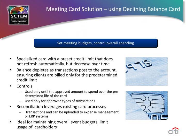 Meeting Card Solution – using Declining Balance Card