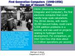 first generation computers 1940 1956 the age of vacuum tube3