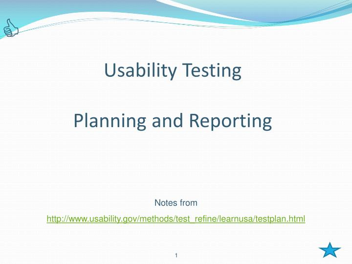usability testing planning and reporting n.