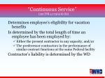 continuous service 29 cfr 4 173 a b