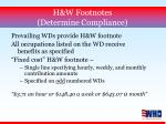 h w footnotes determine compliance