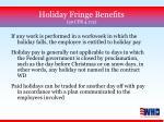 holiday fringe benefits 29 cfr 4 174