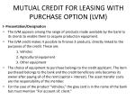 mutual credit for leasing with purchase option lvm