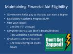 maintaining financial aid eligibility