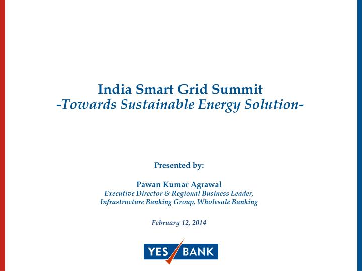 india smart grid summit towards sustainable energy solution n.