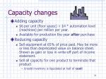 capacity changes