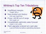 whitney s top ten tribulations