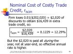 nominal cost of costly trade credit r nom