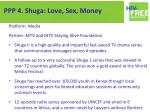 ppp 4 shuga love sex money