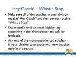 hey coach whistle stop