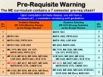 pre requisite warning