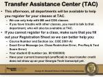 transfer assistance center tac