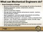 what can mechanical engineers do