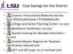 cost savings for the district