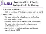 louisiana high schools college credit by chance