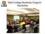 math college readiness program workshop1