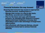 financial inclusion the way forward