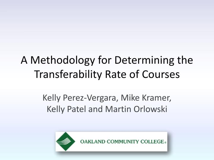 a methodology for determining the transferability rate of courses n.