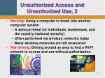 unauthorized access and unauthorized use 2