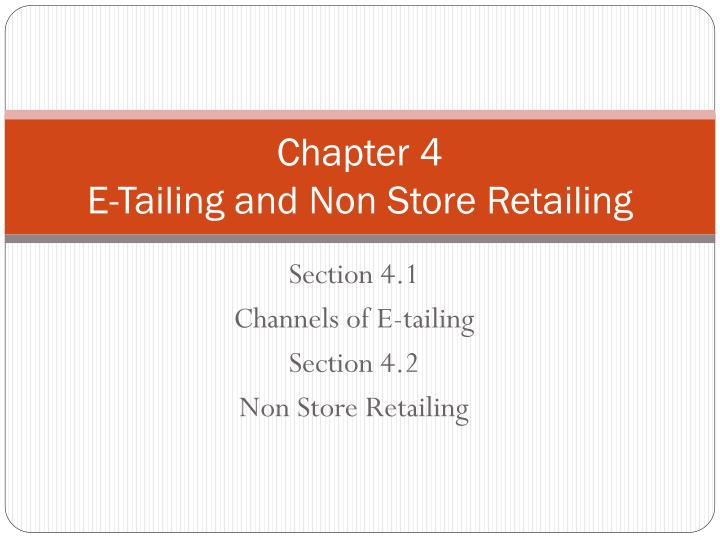 chapter 4 e tailing and non store retailing n.