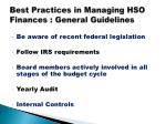 best practices in managing hso finances general guidelines1