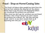 fraud shop at home catalog sales