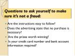 questions to ask yourself to make sure it s not a fraud
