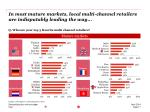 in most mature markets local multi channel retailers are indisputably leading the way