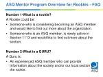 asq mentor program overview for rookies faq