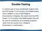 double testing