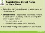 registration street name or your name