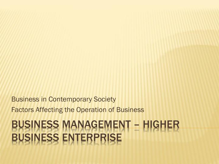 business in contemporary society factors affecting the operation of business n.