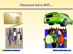 financial aid is not