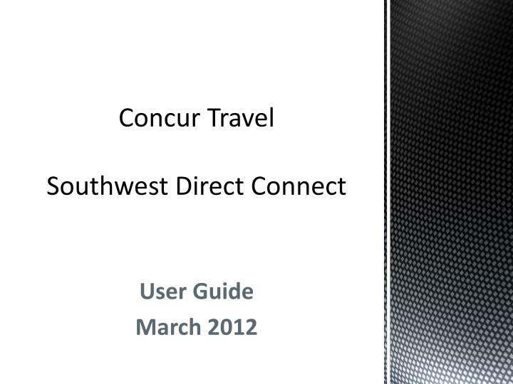 concur travel southwest d irect connect n.