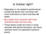 is volcker right