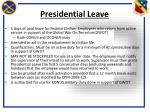 presidential leave