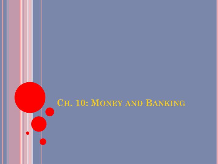 ch 10 money and banking n.