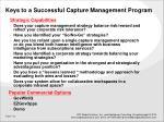 keys to a successful capture management program