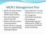mcri s management plan