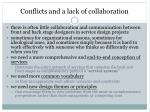 conflicts and a lack of collaboration