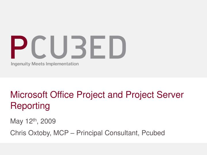 microsoft office project and project server reporting n.