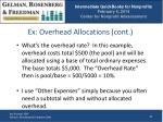 ex overhead allocations cont