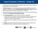 impact evaluation in romania design 2 2